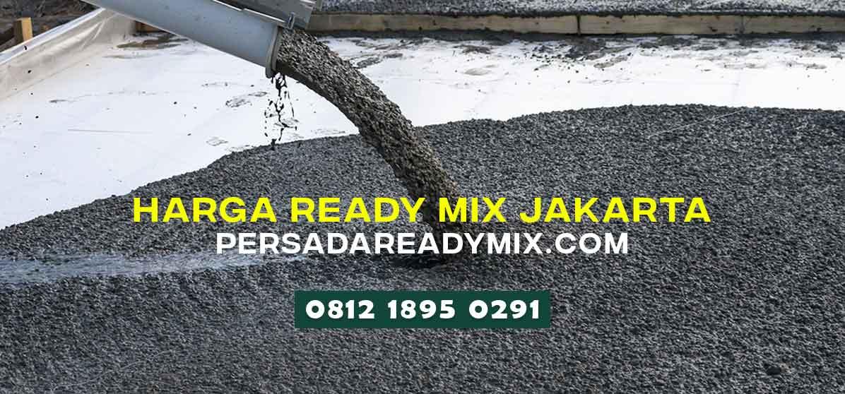 Harga Beton Cor Ready Mix Jakarta